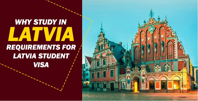 Latvia Study Visa Requirements